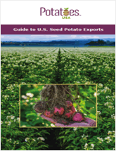 Guide To US Seed Potato Export Varieties